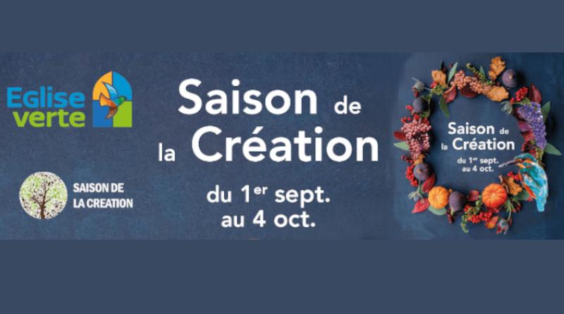 Église verte… saison de la création… agissons ensemble !
