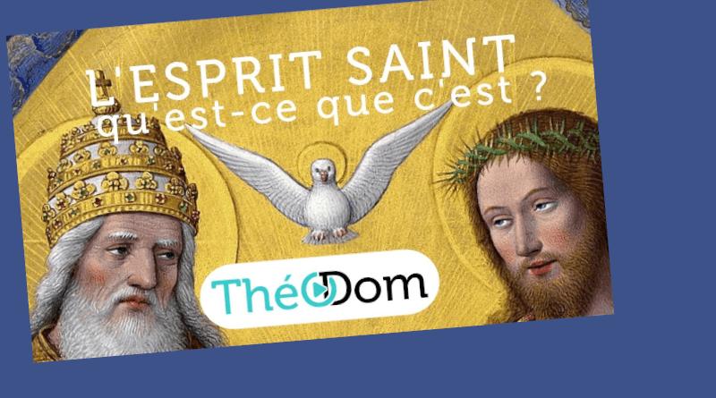 Tout (ou presque !) sur l'Esprit-Saint