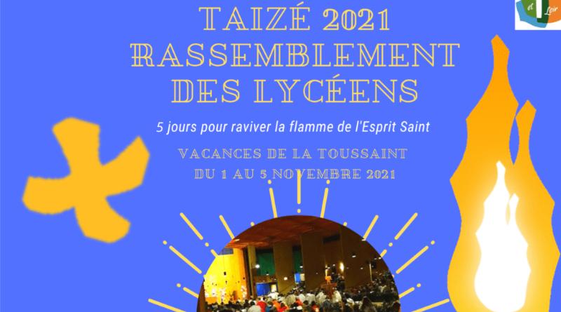 TAIZE 2021 : un temps fort spécial lycéens